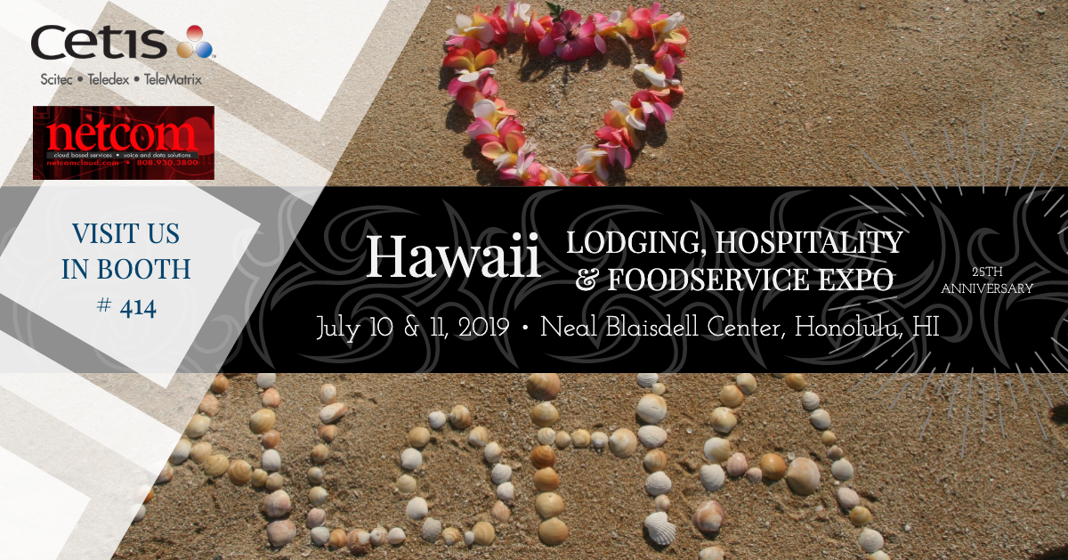 Hawaii-Lodging-Hospitality-Foodservice-Expo-2019-Cetis